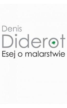 Esej o malarstwie - Denis Diderot - Ebook - 978-83-235-2359-8