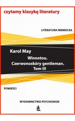 Winnetou. Czerwonoskóry gentleman. Tom III - Karol May - Ebook - 978-83-7900-799-8