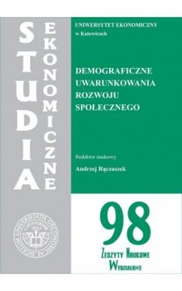 Demograficzne uwarunkowania rozwoju społecznego. SE 98 - Ebook