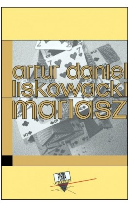 Mariasz - Artur Daniel Liskowacki - Ebook - 978-83-64974-09-0