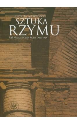 Sztuka Rzymu - Elżbieta Makowiecka - Ebook - 978-83-235-2898-2