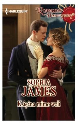 Księżna mimo woli - Sophia James - Ebook - 978-83-276-0757-7