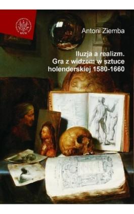 Iluzja a realizm - Antoni Ziemba - Ebook - 978-83-235-2805-0