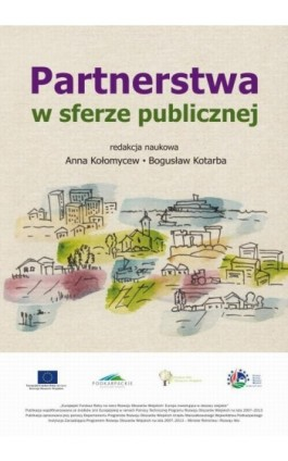 Partnerstwa w sferze publicznej - Ebook - 978-83-7383-741-6