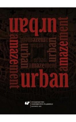 Urban Amazement - Ebook - 978-83-8012-718-0