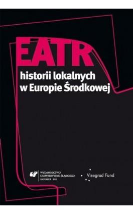 Teatr historii lokalnych w Europie Środkowej - Ebook - 978-83-8012-444-8