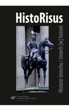 HistoRisus - Ebook - 978-83-8012-776-0