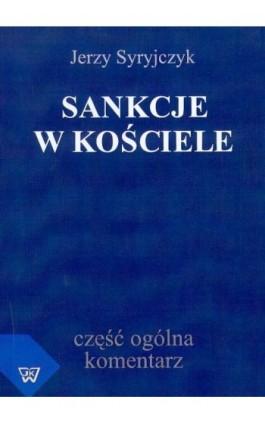 Sankcje w kościele - Jerzy Syryjczyk - Ebook - 978-83-7072-508-2