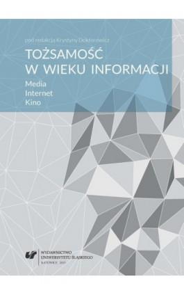 Tożsamość w wieku informacji - Ebook - 978-83-8012-409-7