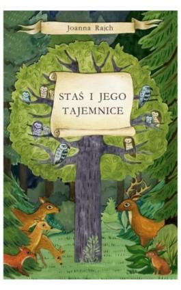 Staś i jego tajemnice wydanie I - Joanna Rajch - Ebook - 978-83-64894-44-2