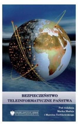 Bezpieczeństwo teleinformatyczne państwa - Ebook - 978-83-89607-71-3