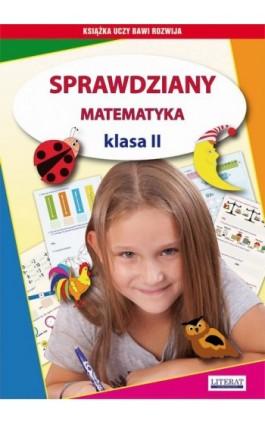 Sprawdziany. Matematyka. Klasa II - Iwona Kowalska - Ebook - 978-83-7774-500-7