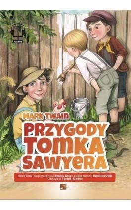 PRZYGODY Tomka Sawyera - Mark Twain - Audiobook - 978-83-6544-979-5