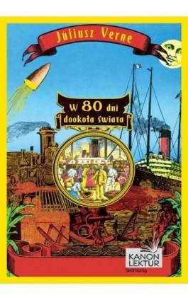 W 80 dni dookoła świata - Juliusz Verne - Ebook - 978-83-7791-523-3