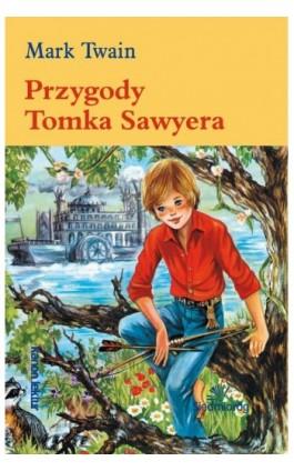 Przygody Tomka Sawyera - Mark Twain - Ebook - 978-83-7791-583-7