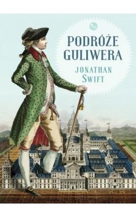 Podróże Guliwera - Jonathan Swift - Ebook - 978-83-7779-389-3