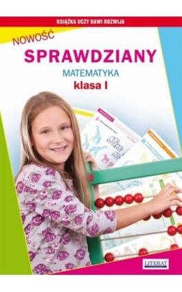 Sprawdziany. Matematyka. Klasa I - Iwona Kowalska - Ebook - 978-83-7774-499-4