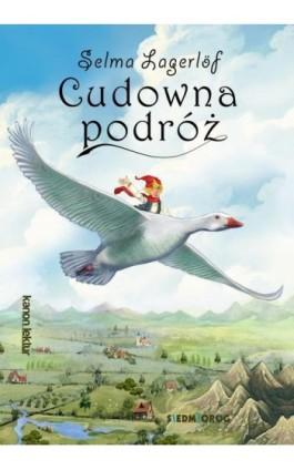 Cudowna podróż - Selma Lagerlöf - Ebook - 978-83-7791-914-9