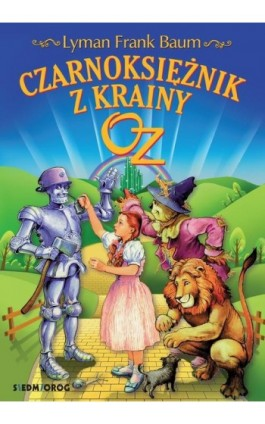 Czarnoksiężnik z Krainy Oz - Lyman Frank Baum - Ebook - 978-83-7791-936-1