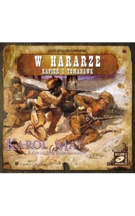 W Hararze. Rapier i Tomahawk - Karol May - Audiobook - 978-83-7699-881-7