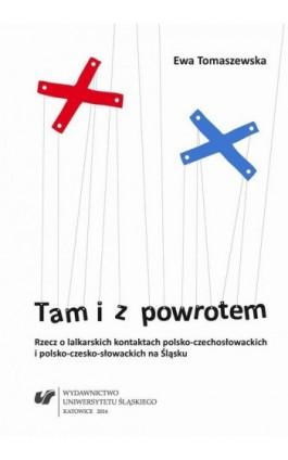 Tam i z powrotem - Ewa Tomaszewska - Ebook - 978-83-8012-161-4