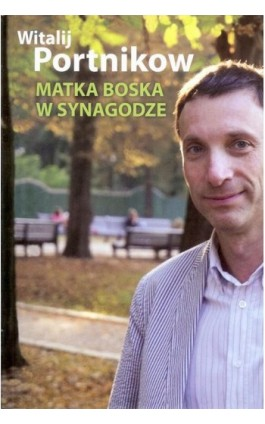 Matka Boska w synagodze - Witalij Portnikow - Ebook - 978-83-608-4099-3