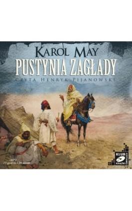 Pustynia zagłady - Karol May - Audiobook - 978-83-7699-882-4