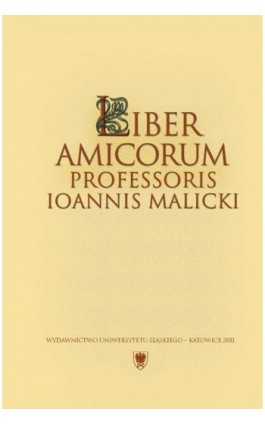 Liber amicorum Professoris Ioannis Malicki - Ebook - 978-83-8012-613-8