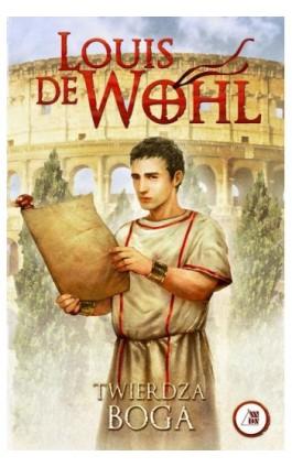 Twierdza Boga - Louis de Wohl - Ebook - 978-83-257-0733-0