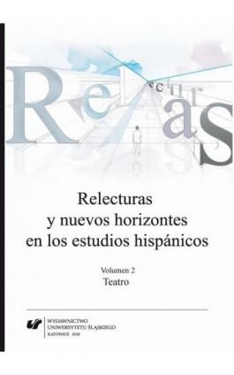 Relecturas y nuevos horizontes en los estudios hispánicos. Vol. 2: Teatro - Ebook - 978-83-8012-636-7