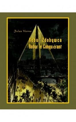 Robur Zdobywca. Robur le Conquérant - Jules Verne - Ebook - 978-83-7950-335-3