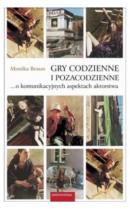 Gry codzienne i pozacodzienne - Monika Braun - Ebook - 978-83-242-1567-6