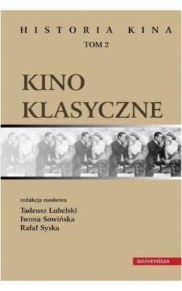 Kino klasyczne t.2 - Ebook - 978-83-242-1537-9
