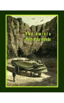 Pan świata. Maître du monde - Jules Verne - Ebook - 978-83-7950-332-2