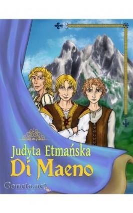 Di Maeno - Judyta Etmańska - Ebook - 978-83-63783-59-4