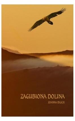 Zagubiona Dolina - Joanna Rajch - Ebook - 978-83-64894-52-7