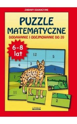 Puzzle matematyczne Dodawanie i odejmowanie do 20 - Beata Guzowska - Ebook - 978-83-7898-423-8