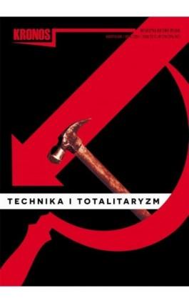 Kronos 3/2014 TECHNIKA I TOTALITARYZM - Praca zbiorowa - Ebook
