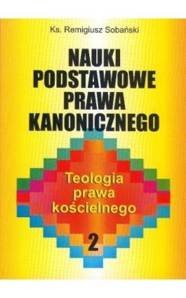Nauki podstawowe prawa kanonicznego - Remigiusz Sobański - Ebook - 83-7072-182-6