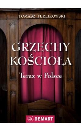 Grzechy kościoła - Tomasz Terlikowski - Ebook - 978-83-7427-804-1