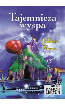 Tajemnicza wyspa - Juliusz Verne - Ebook - 978-83-7791-556-1