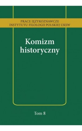 Komizm historyczny - Ebook - 978-83-8090-255-8