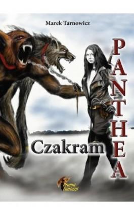 Panthea. Tom 2. Czakram - Marek Tarnowicz - Ebook - 978-83-65227-39-3