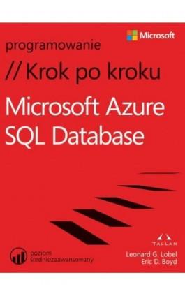 Microsoft Azure SQL Database Krok po kroku - Leonard Lobel - Ebook - 978-83-7541-203-1