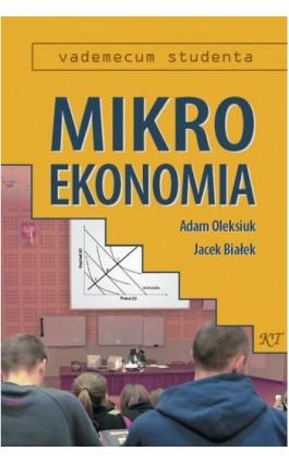Mikroekonomia - Adam Oleksiuk - Ebook - 978-83-87251-09-3