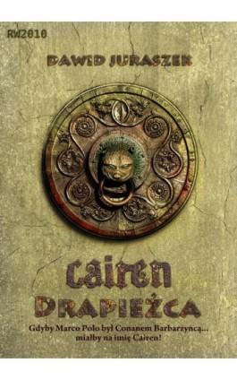 Cairen. Drapieżca - Dawid Juraszek - Ebook - 978-83-63111-93-9