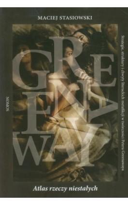 Atlas rzeczy niestałych - Maciej Stasiowski - Ebook - 978-83-7688-288-8