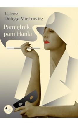 Pamiętnik pani Hanki - Tadeusz Dołęga Mostowicz - Ebook - 978-83-7779-025-0