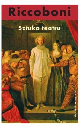 Sztuka teatru - Marek Dębowski - Ebook - 978-83-7453-352-2