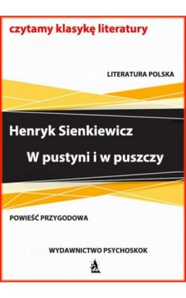 W pustyni i w puszczy - Henryk Sienkiewicz - Ebook - 978-83-7900-758-5